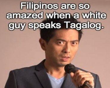 On Tagalog-speaking White Guys and English-speaking Dark Pinoys