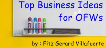 Top Business Ideas for OFWs, Part 1: Interview with Fitz Gerard Villafuerte