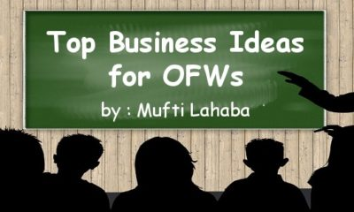 Business Ideas for OFW - Mufti Lahaba