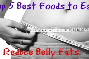 Top 5 Best Foods to Eat to Reduce Belly Fats