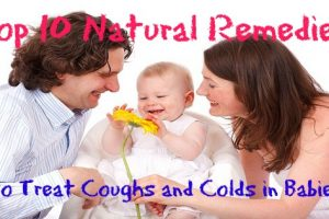 Top 10 Natural Remedies to Treat Coughs and Colds in Babies