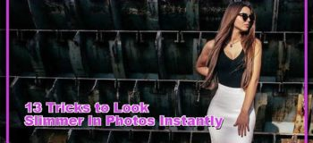 13 Tricks to Look Slimmer in Photos Instantly!