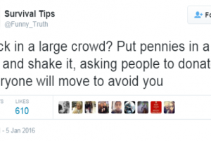 These Real Life Survival Tips Are Hilarious Yet Useful