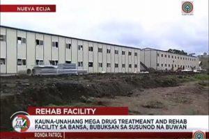 Mega Rehab Facility in Nueva Ecija to be Opened Next Month