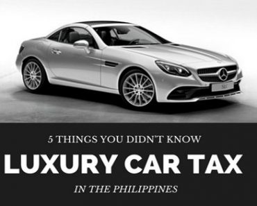 Luxury Car Tax in the Philippines: 5 Things You Probably Didn't Know